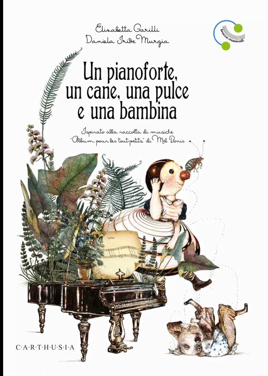 Copertina Un Pianoforte Un Cane Una Pulce Una Bambina